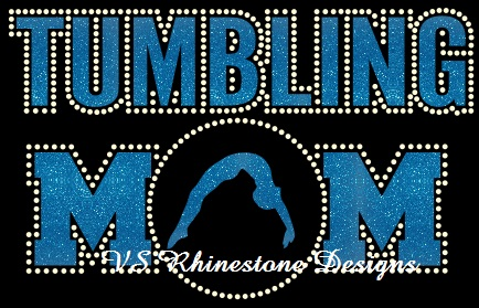 Tumbling Mom Rhinestone and Vinyl Transfer